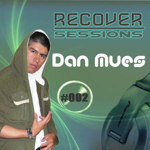 Dan Mues - RECOVER Sessions  #002