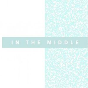 In The Middle - Week 2 - Audio