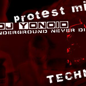 Dj Yonoid - Protest mix