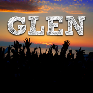 Glen: Live Set (07 July 2017)