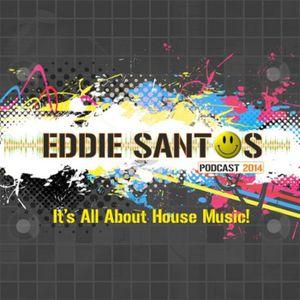 Eddie Santos - Podcast 2014 #001