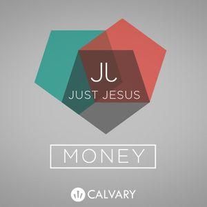 """Just Jesus: Money"" Part 3"""