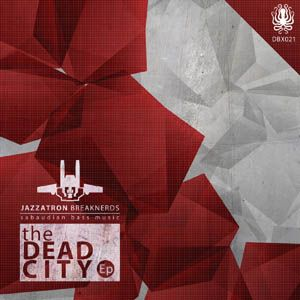 Jazzatron - The Dead City EP DBX021 mixed teaser