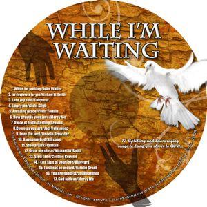 While I'm Waiting Medley 2010