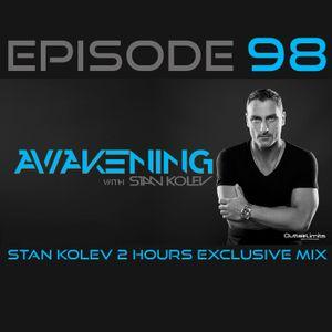 Awakening Episode 98 Stan Kolev 2 Hours Exclusive Mix