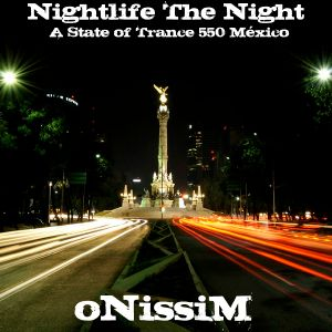 .::: Nightlife The Night :::.::: Mixed by oNissiM :::.