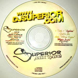 SUPERIOR MIXTAPE 2005