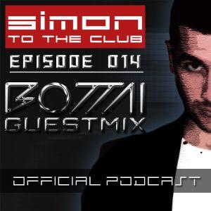 Simon To The Club - Episode 014 (Bottai Guestmix)