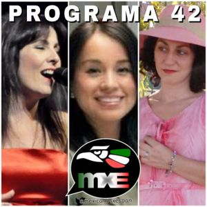 2017-07-30 PROGRAMA 42 #MXERadio