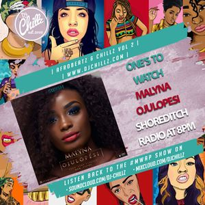 MWAP Show 4th July on Shoreditch Radio | One's to watch @itsmalyna
