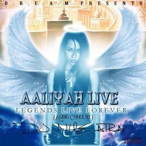 #AaliyahLive (Audio Concert) By. DJ Nue Aira