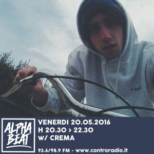 Alpha Beat #30 w/ Crema - 20.05.2016