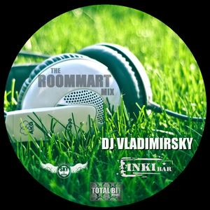 DJ VLADIMIRSKY-the ROOMMART MIX