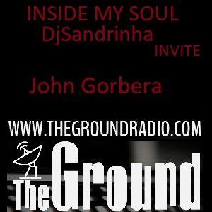DjSandrinha invite John Gorbera -INSIDE MY SOUL