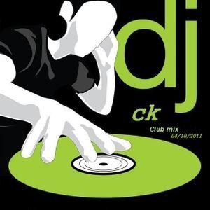 Club Mix DJ CK [14 October 2011]