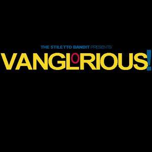 Vanglorious! Promo Mix