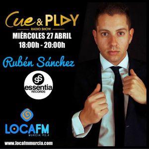 Ruben Sanchez Guest @ Cue & Play Radioshow LocaFM Murcia 27.04.2016