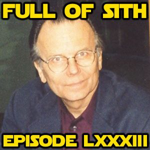 Episode LXXXIII: Gary Kurtz and Chris Taylor