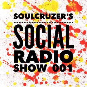 Soulcruzer's Social Radio Show 001