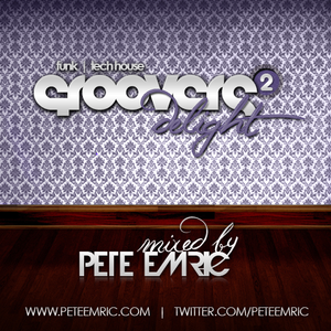Groovers Delight Vol.2 (Mixed by Pete Emric)