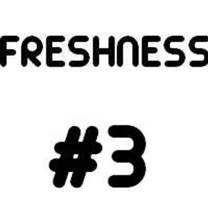 FRESHNESS - Episode 3