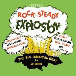 ROCK STEADY EXPLOSION #1