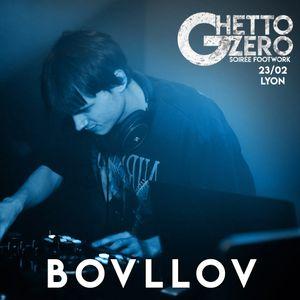 BOVLLOV - SET in GHETTO ZERO 23/02/2019 FOOTWORK N CLUB AND MORE