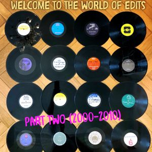 027 THE CHRIS RHYTHM TRAIN - welcome to the world of edits FunkyDisco Part Two (2000-2010) 2hs Mix