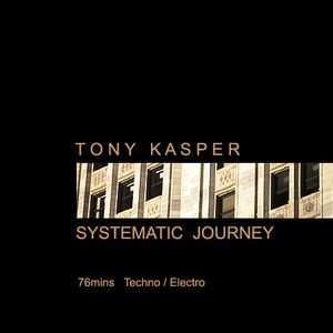 Tony Kasper - Systematic Journey (2006)