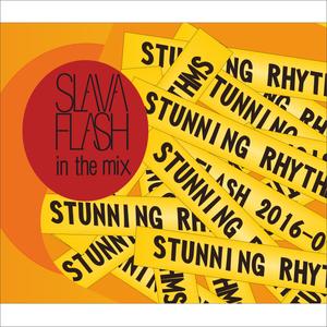 Stunning Rhythms@Slava Flash 2016-01