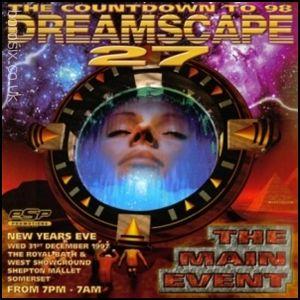 Andy C w/ Stevie Hyper D - Dreamscape 27 - 31st December 1997 – Shepton Mallett