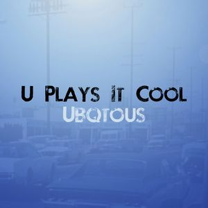 U Plays It Cool