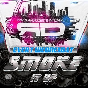 SMOKE IT UP! - Dj Smoke & Partyman Special Guest live on RadioDestination (24.06.2015)
