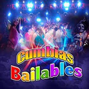 CUMBIAS BAILABLES