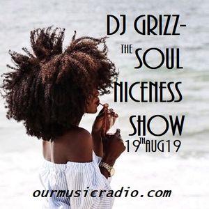 The Soul Niceness Show on ourmusicradio.com 19th Aug 19