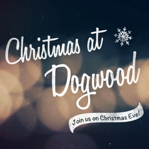 Christmas at Dogwood Wk 1 Dec 6 2016