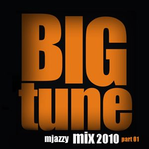 Mjazzy Big Tune Mix Part 1