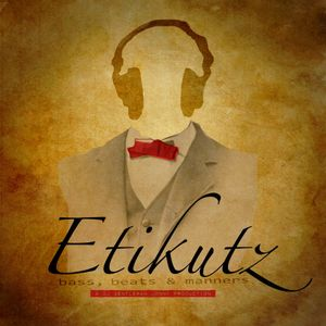 DJ Gentleman Jonny presents... Etikutz Episode 3 (Evolution Festival Set 1st hr)