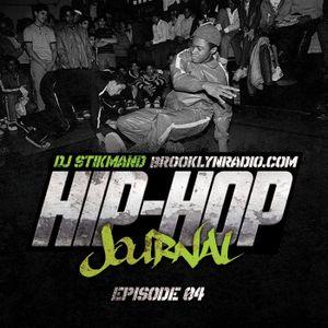 Hip Hop Journal Episode 4 w/ DJ Stikmand