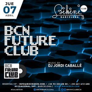 Live set by dj jordi caball bcn future club made in for Bikini club barcelona