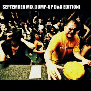 September Mix [Jump-Up D&B Edition]