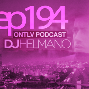 ONTLV PODCAST - Trance From Tel-Aviv - Episode 194 - Mixed By DJ Helmano
