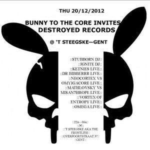 Metamorph @ Bunny to the Core, Steegske, Gent (20-12-12)