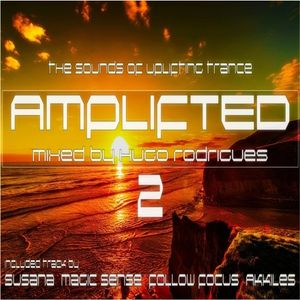AMPLIFTED: 2 - The Sounds Of Uplifting Trance (Mixed By Hugo Rodrigues)