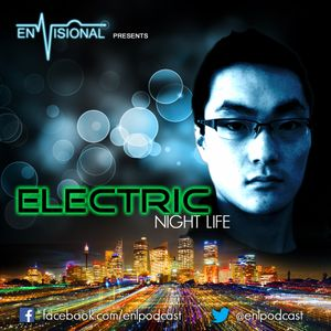 Electric Night Life Podcast Ep. 3