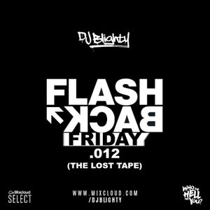 Flashback Friday.012 - The Lost Tape // Old School R&B, Hip Hop, Dancehall & UKG