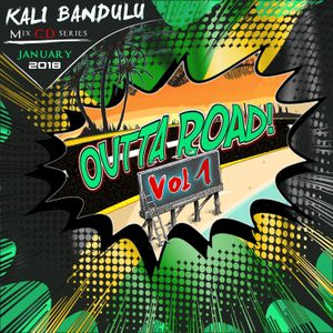 KALI BANDULU - Outta Road Vol. 1 Mix CDs (January 2018)