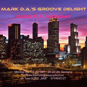 Mark D.A.'s Groove Delight #86 for #MGR London, 26.06.2017