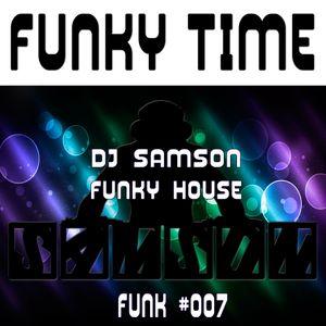 DJ Samson - Funky Time (#007)