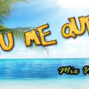 TU ME QUEMAS - DJ LBC (Mix Verano 2015)